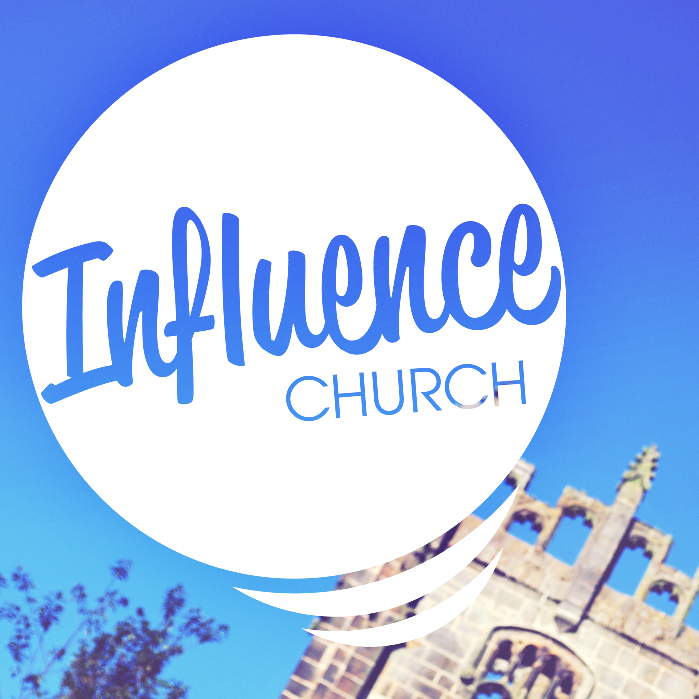 Influence Church Podcast