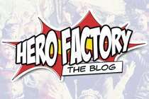Hero Factory Blog