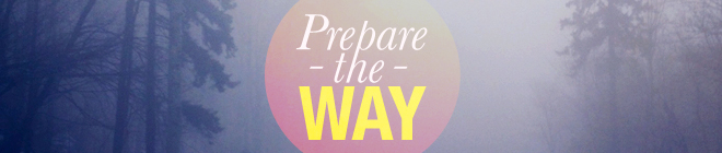 Prepare The Way: Podcast Banner
