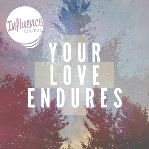 Your Love Endures - Single