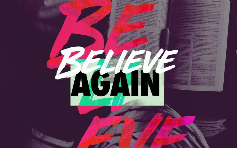 Featured Believe Again